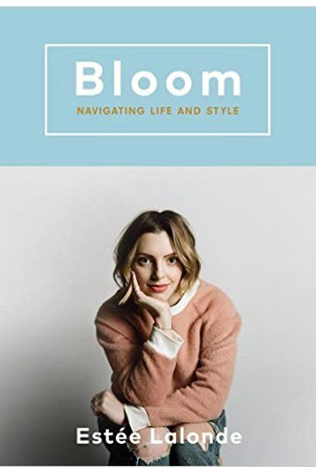 2. Bloom: Navigating Lifestyle – Estee Lalonde
