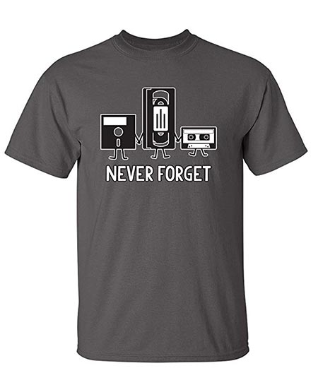 2. Never Forget Sarcastic Graphic Music Novelty Funny T Shirt